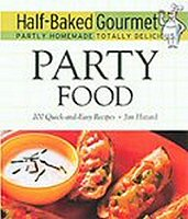 Half-Baked Gourmet: Party Food